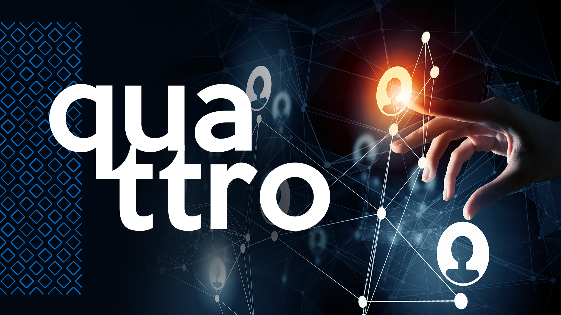 Quattro - Networking